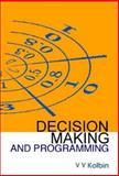 Decision Making and Programming, Kolbin, V. V., 9812383794