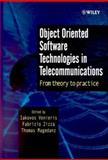 Object Oriented Software Technologies in Telecommunications : From Theory to Practice, , 0471623792
