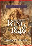 Wagner's Ring In 1848 : New Translations of the Nibelung Myth and Siegfried's Death, Haymes, Edward R., 1571133798