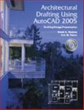 Architectural Drafting Using AutoCAD 2005, David A. Madsen and Ron M. Palma, 1590703790