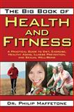The Big Book of Health and Fitness, Philip Maffetone and Mark Allen, 1616083794