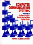 Computer Communications Systems : Data Circuits, Error Detection, Data Links, Nussbaumer, Henri, 0471923796