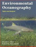 Environmental Oceanography : Topics and Analysis, Abel, Daniel C. and McConnell, Robert L., 0763763799