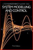 System Modelling and Control, Schwarzenbach, J. and Gill, K. F., 0340543795