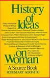 History of Ideas on Woman, Rosemary Agonito, 039950379X