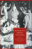 Remaking Queen Victoria, , 0521573793