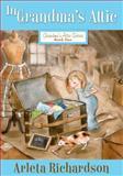 In Grandma's Attic, Arleta Richardson, 0781403790