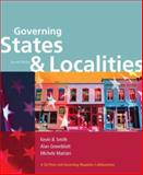 Governing States and Localities, Smith, Kevin B. and Greenblatt, Alan, 0872893790