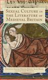 Sexual Culture in the Literature of Medieval Britain, , 184384379X