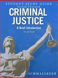 Criminal Justice, Frank J. Schmalleger, 0132253798