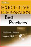 Executive Compensation Best Practices, Lipman, Frederick D. and Hall, Steven E., 0470223790