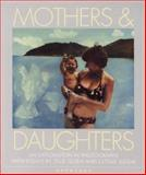 Mothers and Daughters, Estelle Jussim and Julie O. Edwards, 0893813796
