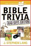 Bible Trivia, J. Stephen Lang, 1414303793