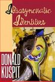 Idiosyncratic Identities, Kuspit, Donald, 0521553792
