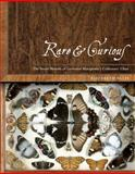 Rare and Curious : The Secret History of Governor Macquarie's Collectors' Chest, Ellis, Elizabeth, 052285379X
