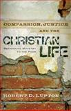 Compassion, Justice and the Christian Life