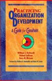 Practicing Organization Development : A Guide for Consultants, Rothwell, William J. and McLean, Gary N., 0883903792