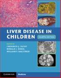 Liver Disease in Children, , 1107013798