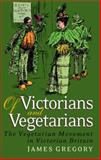 Of Victorians and Vegetarians 9781845113797