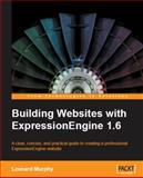 Building Websites with ExpressionEngine 1. 6, Murphy, Leonard, 184719379X