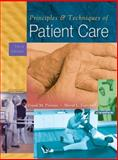 Principles and Techniques of Patient Care, Pierson, Frank M. and Fairchild, Sheryl L., 0721693792