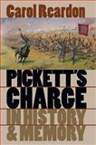 Pickett's Charge in History and Memory, Carol Reardon, 0807823791