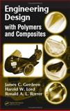 Engineering Design with Polymers and Composites 9780824723798