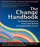 The Change Handbook, Peggy Holman and Tom Devane, 1576753794