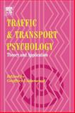 Traffic and Transport Psychology : Theory and Application, Underwood, Geoffrey, 0080443796