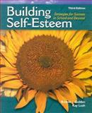 Building Self-Esteem : Strategies for Success in School and Beyond, Golden, Bonnie J. and Lesh, Kay, 0130933791