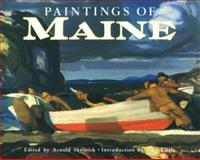 The Paintings of Maine, Arnold Skolnick, 0892723793