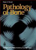 Pathology of Bone, Revell, Peter A., 1447113799