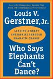 Who Says Elephants Can't Dance?, Louis V. Gerstner, 0060523808
