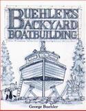 Buehler's Backyard Boatbuilding 9780071583800