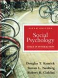 Social Psychology : Goals in Interaction, Kenrick and Kenrick, Douglas T., 020577380X