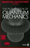 The Picture Book of Quantum Mechanics, Brandt, Siegmund and Dahmen, Hans D., 0387943803