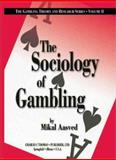 The Sociology of Gambling, Aasved, Mikal J., 0398073805