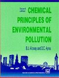 Chemical Principles of Environmental Pollution, Alloway, Brian J. and Ayres, D. C., 0751403806
