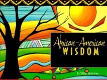 African American Wisdom, Millie MacKiney, 1562453807