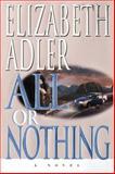 All or Nothing, Elizabeth A. Adler, 0385333803