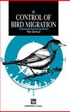 Control of Bird Migration, Berthold, Peter, 0412363801