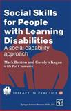 Social Skills for People with Learning Disabilities, Burton, John, 041243380X
