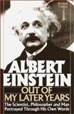 Albert Einstein: Out of My Later Years, Albert Einstein, 0517093804