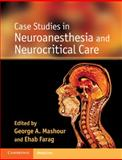 Case Studies in Neuroanesthesia and Neurocritical Care, , 052119380X