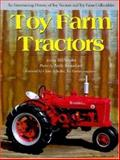 Toy Farm Tractors : An Entertaining History of Toy Tractors and Toy Farm Collectibles, Vossler, Bill, 0896583805