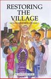 Restoring the Village, Jawanza Kunjufu, 0913543802