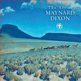 The Art of Maynard Dixon, Donald J. Hagerty, 142360380X