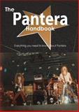 The Pantera Handbook - Everything You Need to Know about Pantera, Emily Smith, 148850380X