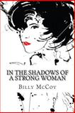 In the Shadows of a Strong Woman, Billy McCoy, 150037380X