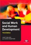 Social Work and Human Development, Crawford, Karin and Walker, Janet, 1844453804